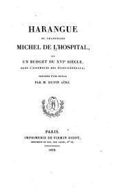 Harangue du chancelier Michel de L'Hospital, sur un budget du XVIe siècle, dans l'assemblée des États-généraux; précédée d'une notice par M. Dupin aîné