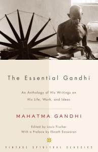 The Essential Gandhi Book