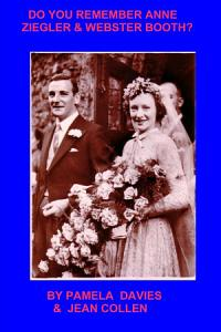 Do You Remember Anne Ziegler and Webster Booth  PDF