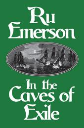 In the Caves of Exile
