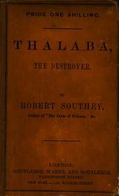 Thalaba the Destroyer. (A metrical romance.)