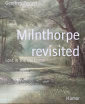 Milnthorpe revisited: Lost in the darkness