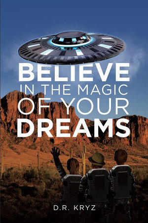 Believe in the Magic of Your Dreams PDF