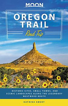 Moon Oregon Trail Road Trip PDF