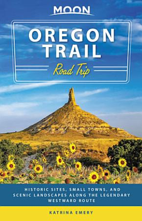 Moon Oregon Trail Road Trip PDF