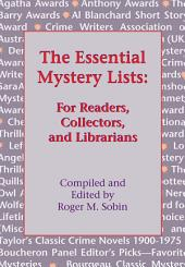 The Essential Mystery Lists: For Readers, Collectors, and Librarians