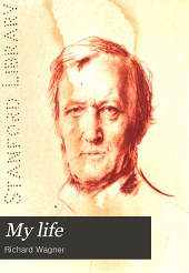 My Life: Authorized Translation from the German, Volume 2