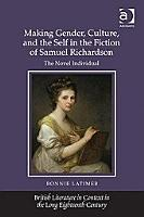 Making Gender  Culture  and the Self in the Fiction of Samuel Richardson PDF