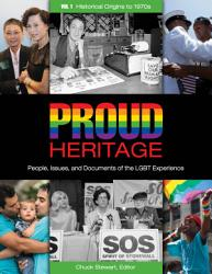 Proud Heritage People Issues And Documents Of The Lgbt Experience 3 Volumes  Book PDF