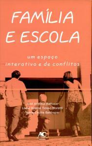 Fam  lia E Escola Um Espa  o Interativo E de Conflitos PDF