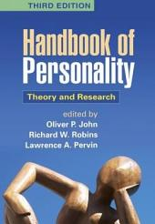 Handbook of Personality, Third Edition: Theory and Research, Edition 3