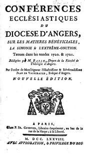 Sur les matières bénf́iciales, la simonie & l'extrême-onction. Tenués dans les années 1720 & 1721. Rédigées par M. Babin ... Nouvelle édition