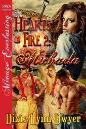 Hearts on Fire 2: Michaela [Hearts on Fire 2]