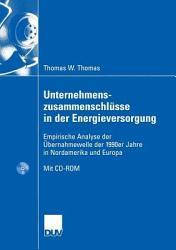 Unternehmenszusammenschl  sse in der Energieversorgung PDF
