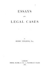 Essays and legal cases