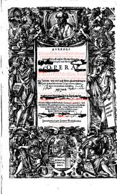 Opera, Bücher vnd Schrifften (etc.) durch Joannem Huserum in Truck gegeben.