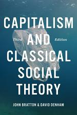 Capitalism and Classical Social Theory, Third Edition