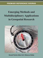 Emerging Methods and Multidisciplinary Applications in Geospatial Research PDF