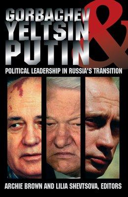 Gorbachev  Yeltsin  and Putin PDF