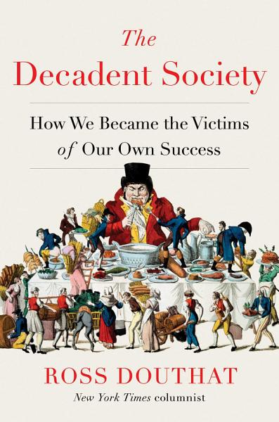 Download The Decadent Society Book