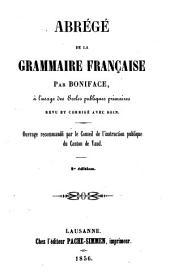 Abrégé de grammaire française à l'usage des écoles publiques primaires, revue et corrigé avec soin
