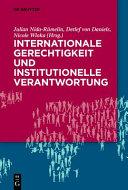 Internationale Gerechtigkeit und Institutionelle Verantwortung PDF