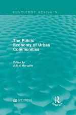The Public Economy of Urban Communities