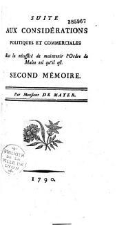 """Suite aux """"Considérations politiques et commerciales sur la nécessité de maintenir l'ordre de Malte tel qu'il est..."""" 1790"""