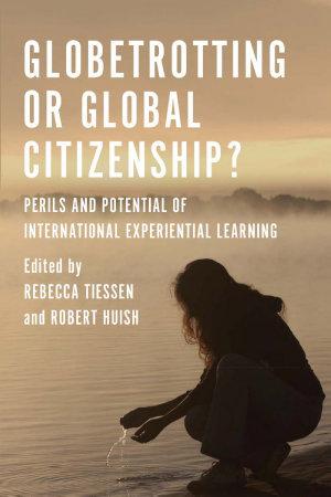 Globetrotting or Global Citizenship