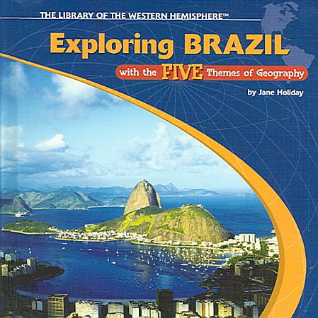 Exploring Brazil with the Five Themes of Geography PDF