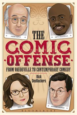 The Comic Offense from Vaudeville to Contemporary Comedy PDF