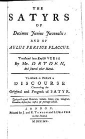The Satyrs of Decimus Juvenalis: And of Aulus Persius Flaccus