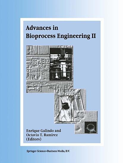 Advances in Bioprocess Engineering PDF