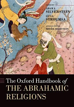 The Oxford Handbook of the Abrahamic Religions PDF