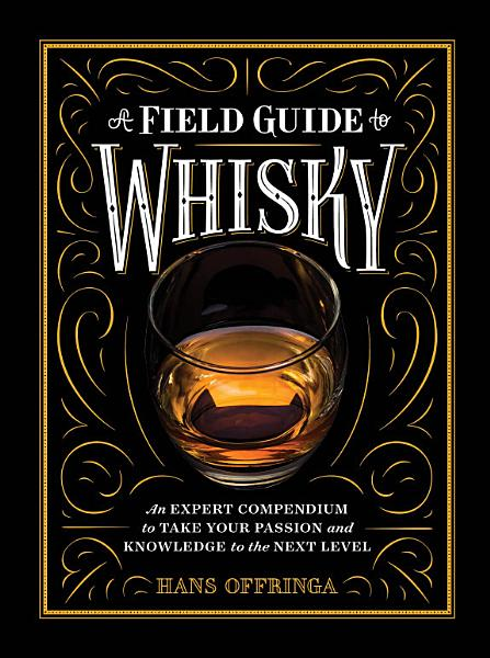 Download A Field Guide to Whisky Book