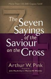 The Seven Sayings of the Saviour on the Cross