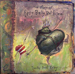 The Story of Frog Belly Rat Bone Book