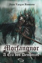 Morfangnor - A Era dos Demônios