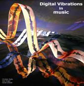 Digital Vibrations in music: artful images & graphics from digital music