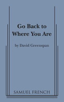Go Back to Where You Are