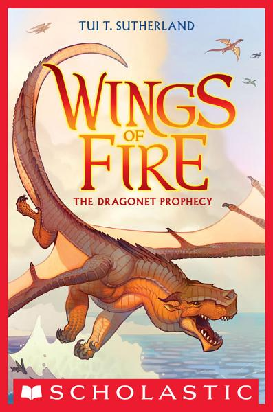 Download Wings of Fire Book One  The Dragonet Prophecy Book