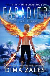 Paradies - The Last Humans (Die letzten Menschen 0)