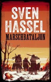 Marschbataljon: Svenska Utgåvan