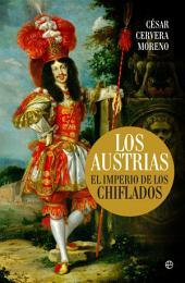 Los Austrias: El imperio de los chiflados
