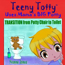 Teeny Totty Uses Mama's Big Potty