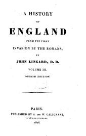 A History of England from the First Invasion by the Romans: Volume 3