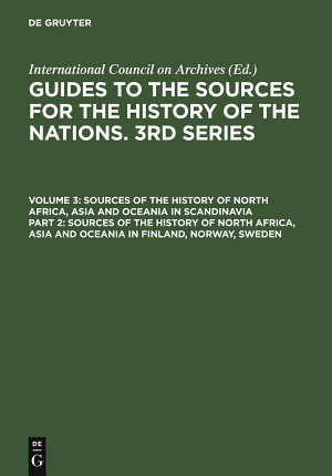 Sources of the History of North Africa  Asia and Oceania in Finland  Norway  Sweden PDF