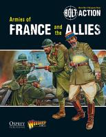 Bolt Action  Armies of France and the Allies PDF
