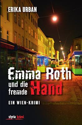 Emma Roth und die fremde Hand PDF