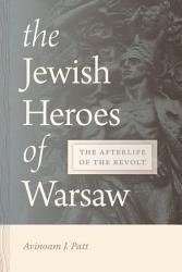 The Jewish Heroes of Warsaw PDF